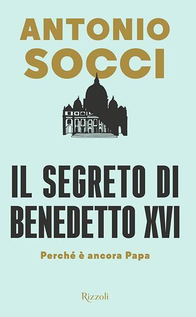Benedetto XVI - Socci
